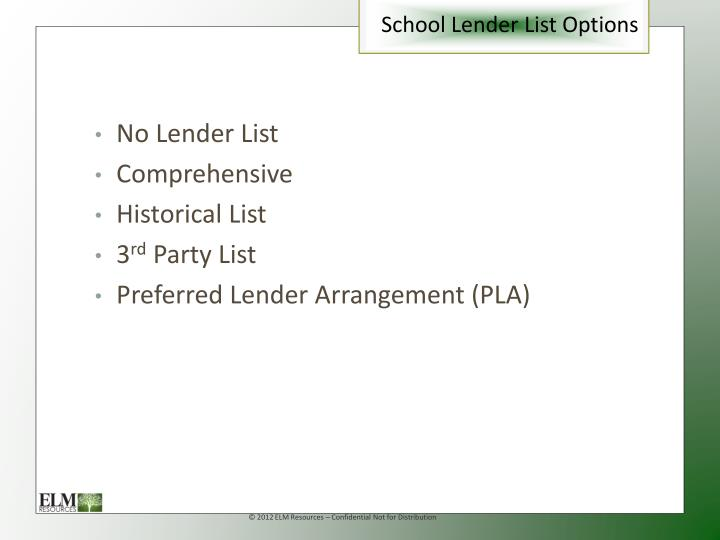 School Lender List Options