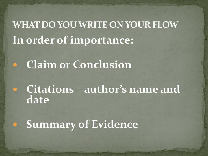 WHAT DO YOU WRITE ON YOUR FLOW
