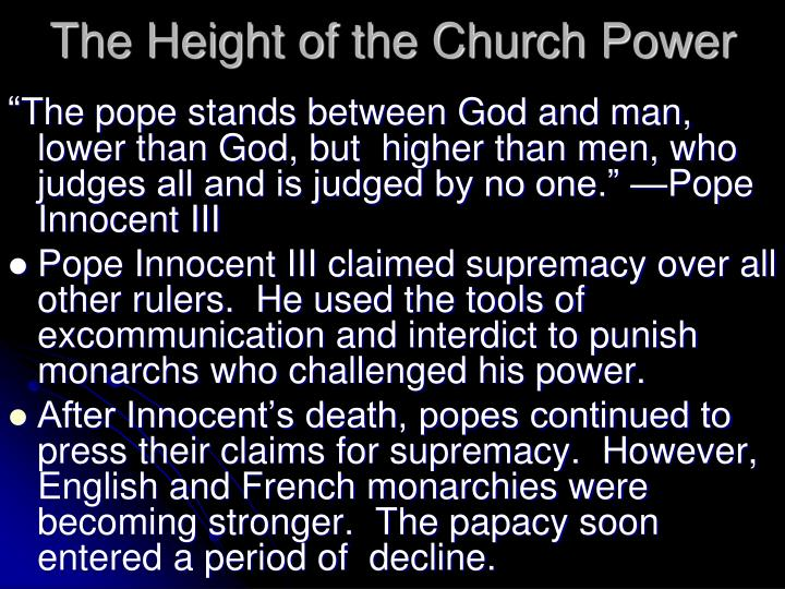 "papal supremacy innocent iii essay Response on essay ""hidden  romanstate religion and the papal supremacy  the powerful pope in question was pope innocent iii who greatly extended the."