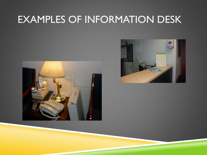 Examples of Information Desk