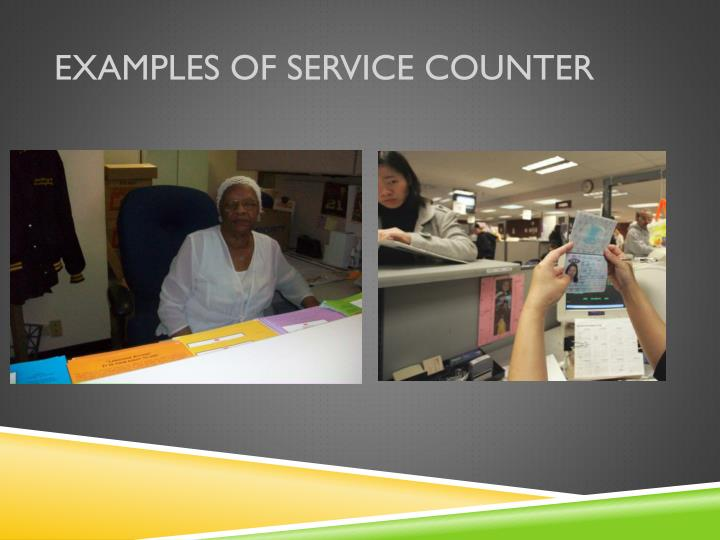 Examples of Service Counter