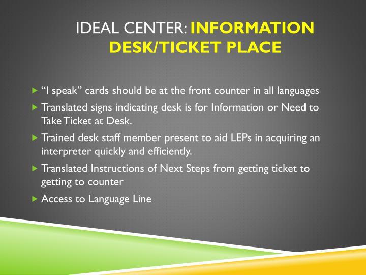 Ideal Center:
