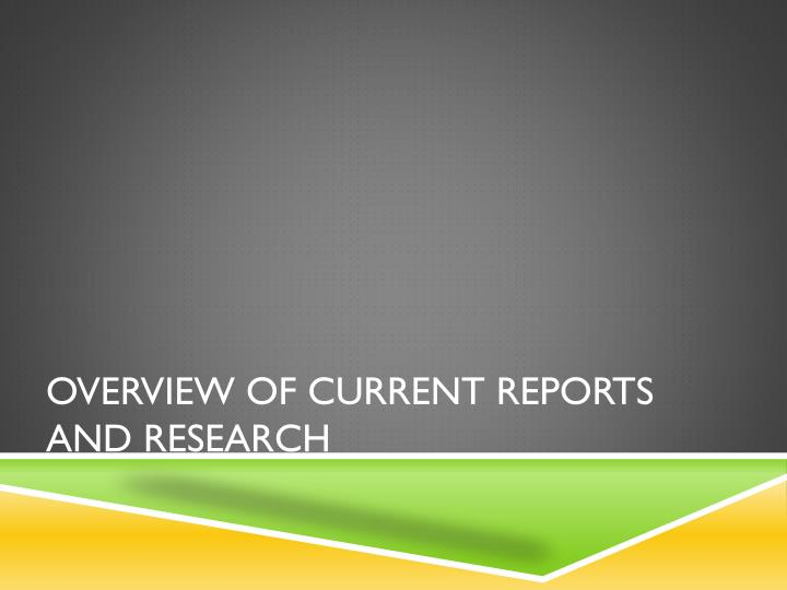 Overview of current reports and