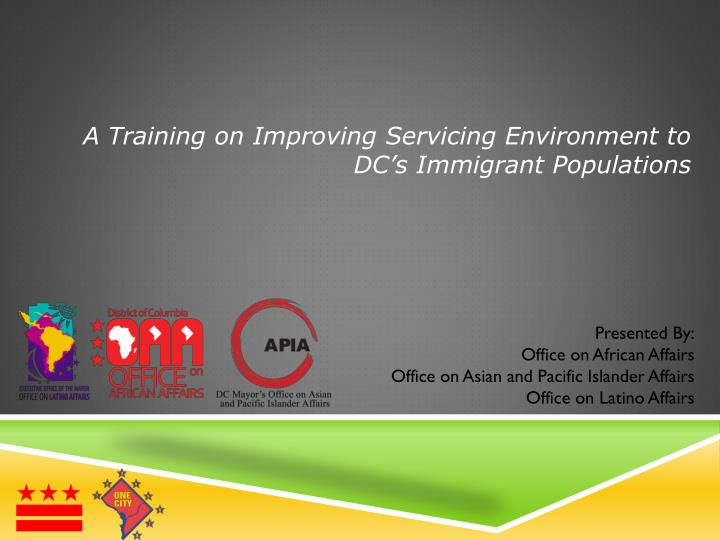 A Training on Improving Servicing Environment to DC's Immigrant Populations