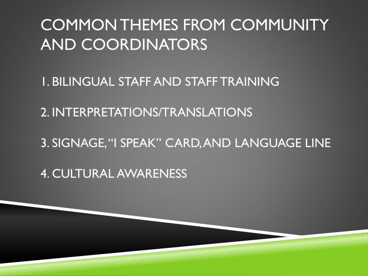 Common themes from community and coordinators
