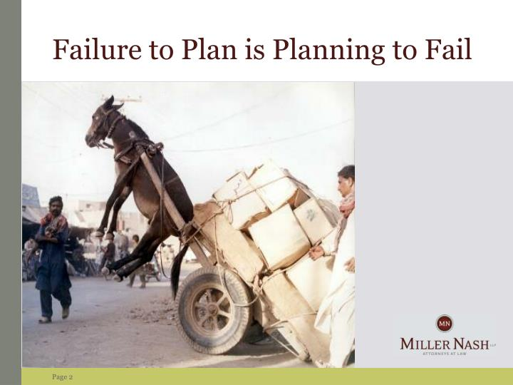 Failure to Plan is Planning to Fail