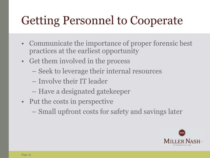 Getting Personnel to Cooperate