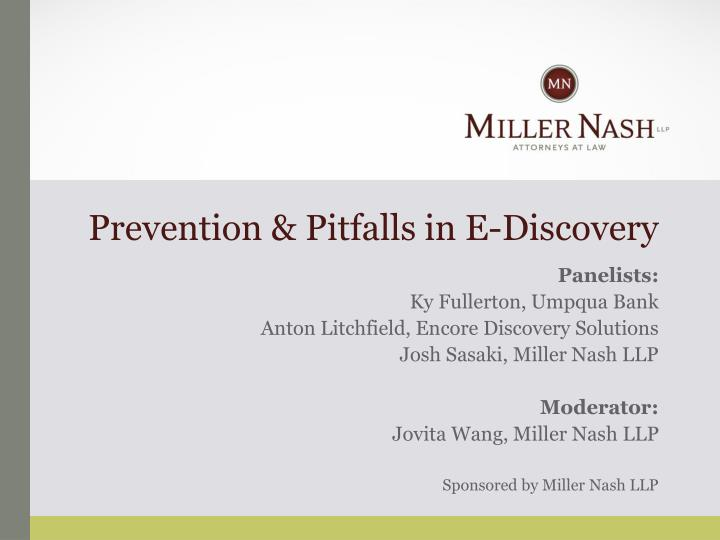 Prevention pitfalls in e discovery