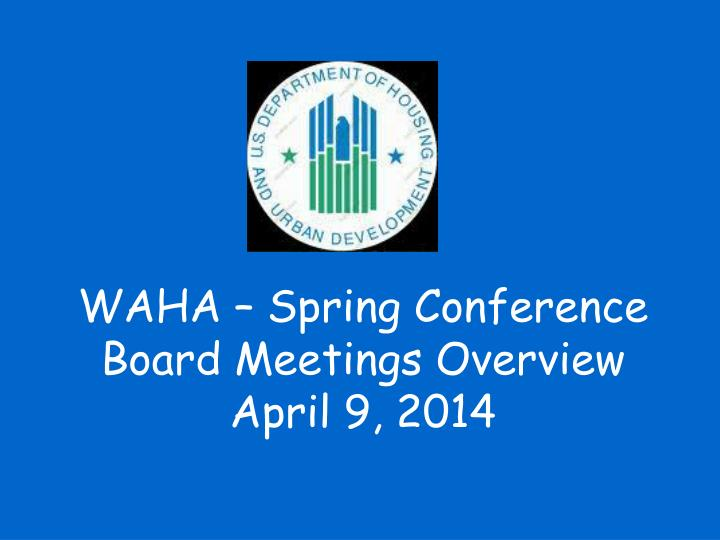 WAHA – Spring Conference
