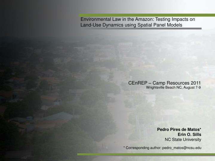 Environmental Law in the Amazon: Testing Impacts on