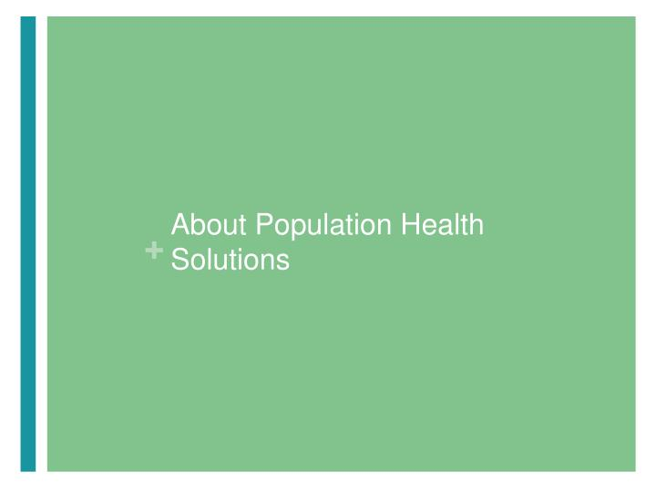 About Population Health Solutions