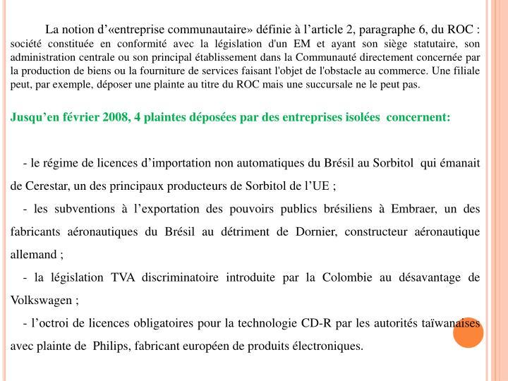 La notion d'«entreprise communautaire» définie à l'article 2, paragraphe 6, du ROC :