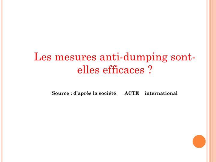 Les mesures anti-dumping sont-elles efficaces ?