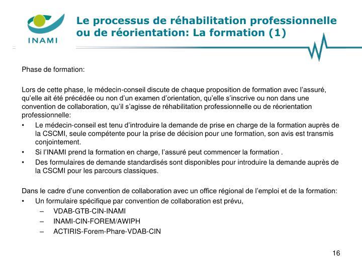 Le processus de réhabilitation professionnelle ou de réorientation: La formation (1)