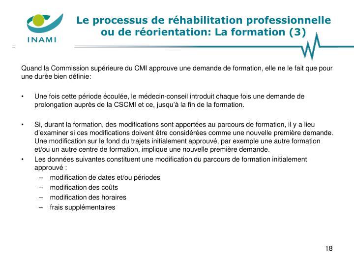 Le processus de réhabilitation professionnelle ou de réorientation: La formation (3)
