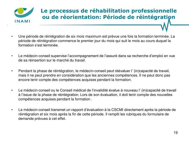 Le processus de réhabilitation professionnelle ou de réorientation: Période de réintégration