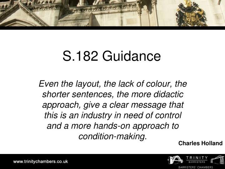 S.182 Guidance