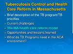 tuberculosis control and health care reform in massachusetts2