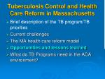 tuberculosis control and health care reform in massachusetts3