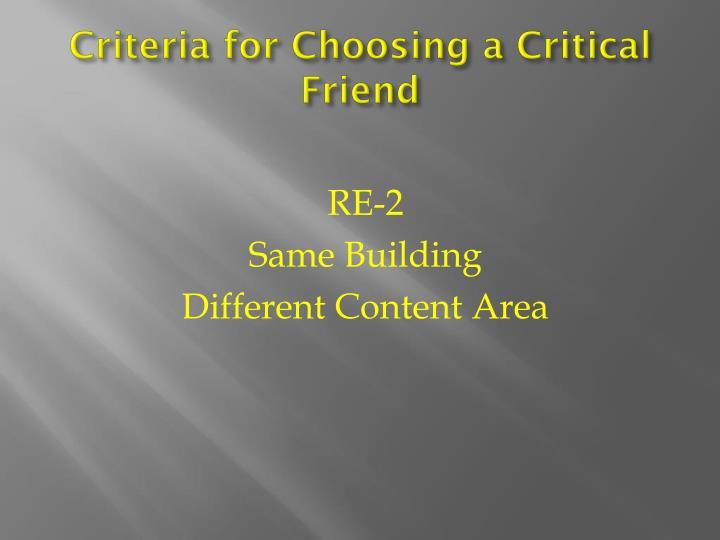 Criteria for Choosing a Critical Friend
