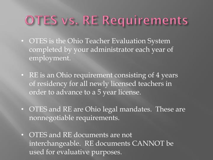 Otes vs re requirements