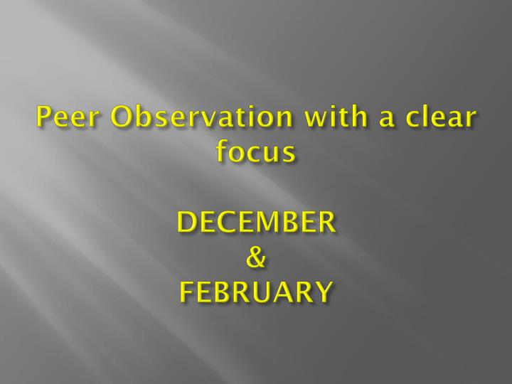 Peer Observation with a clear focus