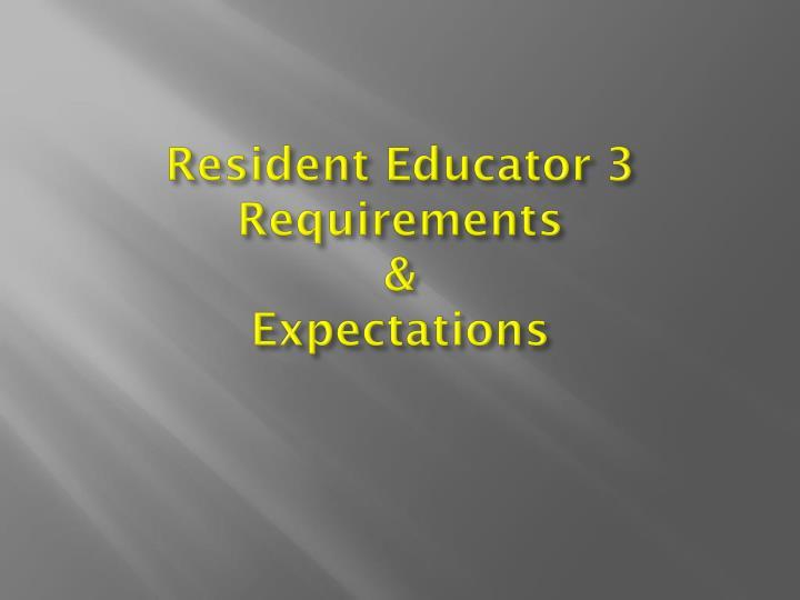 Resident Educator 3