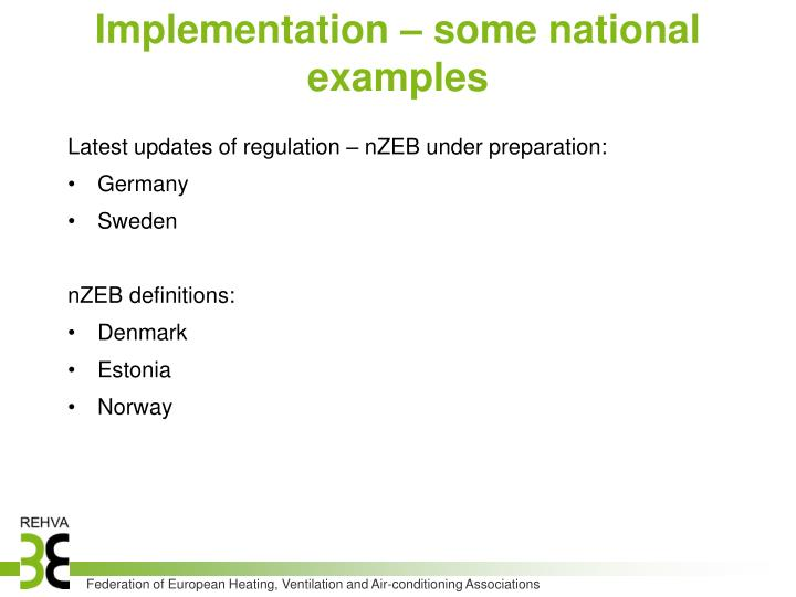 Implementation – some national examples