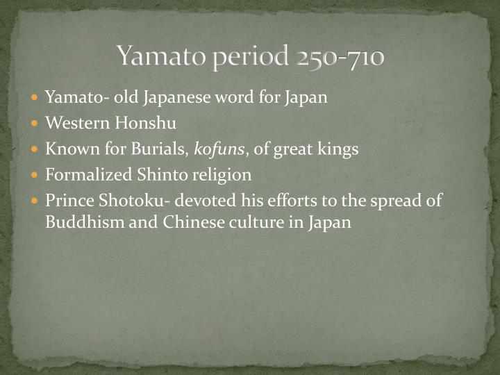 Yamato period 250-710