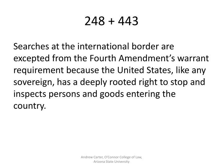 248 + 443