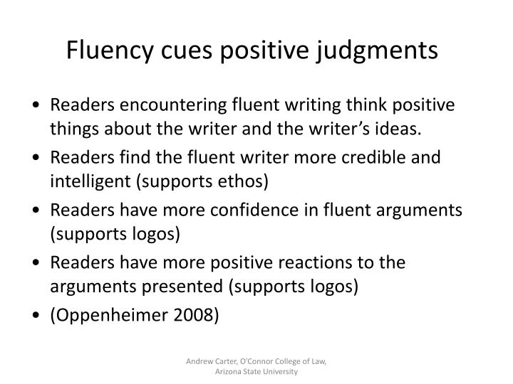 Fluency cues positive judgments