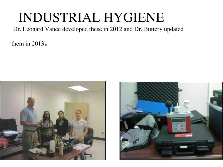 Industrial hygiene dr leonard vance developed these in 2012 and dr buttery updated them in 2013