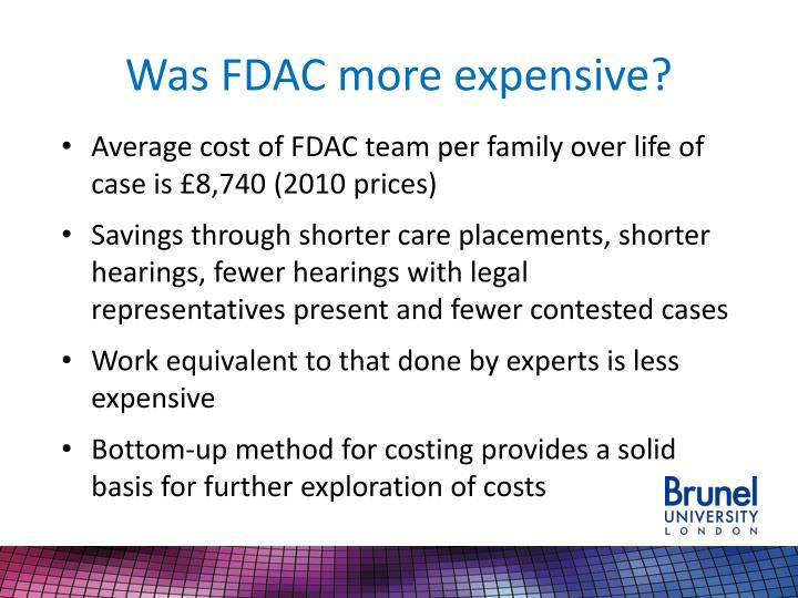 Was FDAC more expensive?