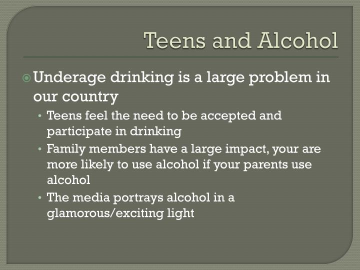 Teens and Alcohol
