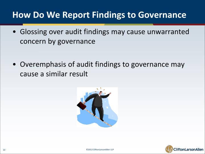 How Do We Report Findings to Governance