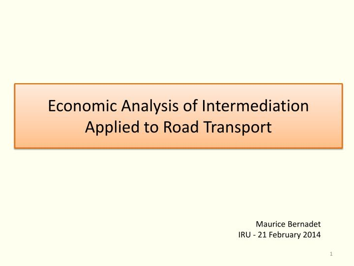 Economic analysis of intermediation applied to road transport