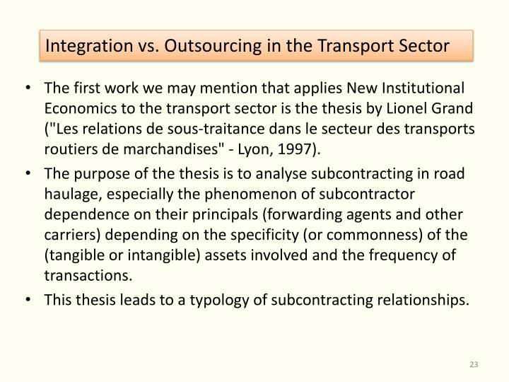 Integration vs. Outsourcing in the Transport Sector