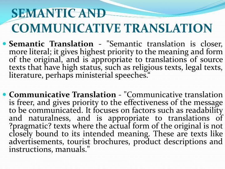 SEMANTIC AND COMMUNICATIVE TRANSLATION