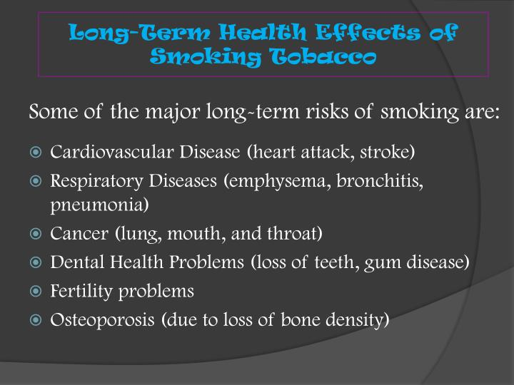 Long-Term Health Effects of Smoking Tobacco