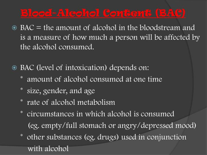 Blood-Alcohol Content (BAC)