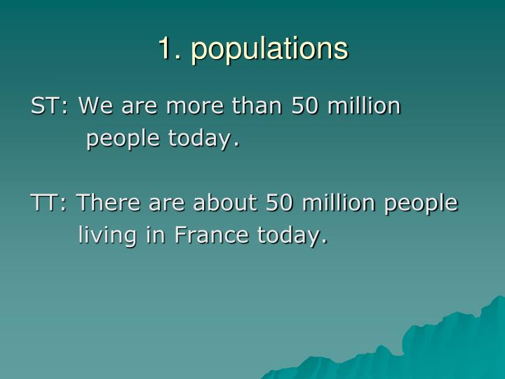1. populations