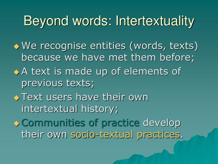 Beyond words: Intertextuality