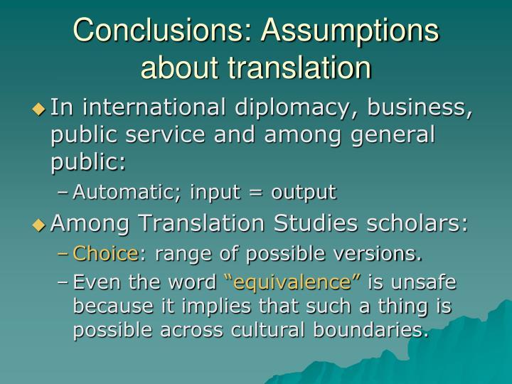 Conclusions: Assumptions about translation