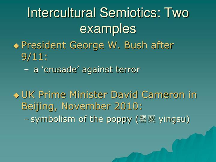 Intercultural Semiotics: Two examples
