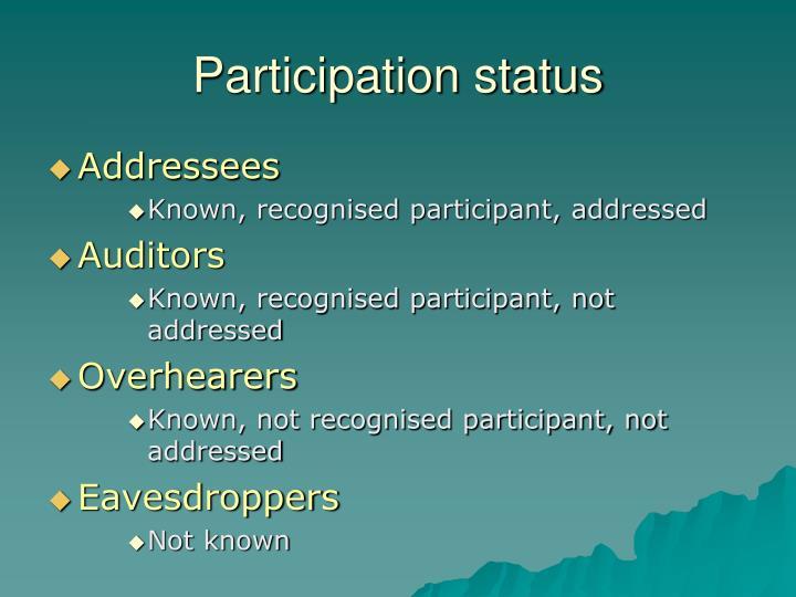 Participation status