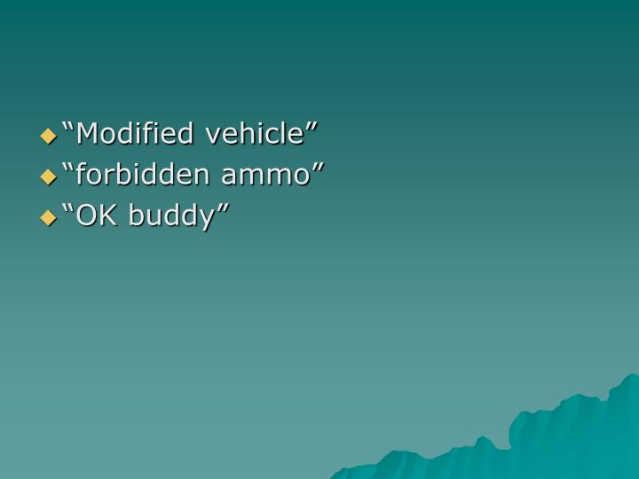 """Modified vehicle"""
