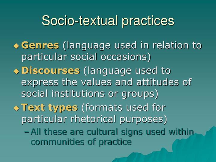 Socio-textual practices