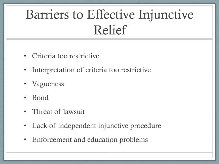 Barriers to Effective Injunctive Relief