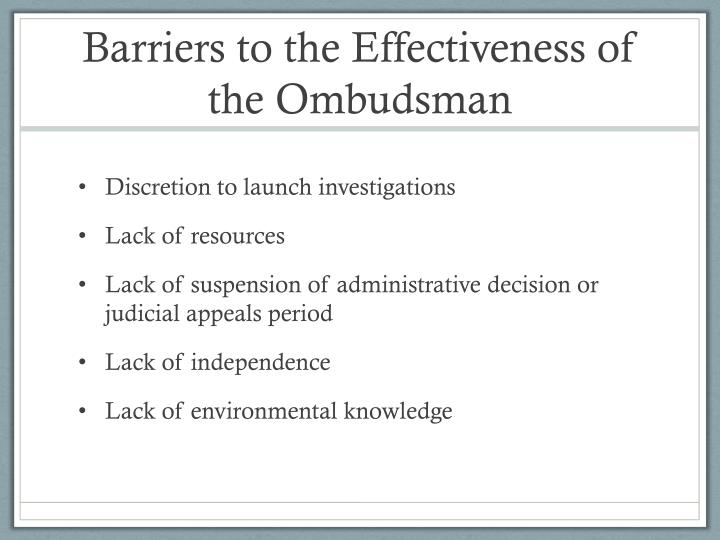 Barriers to the Effectiveness of the Ombudsman