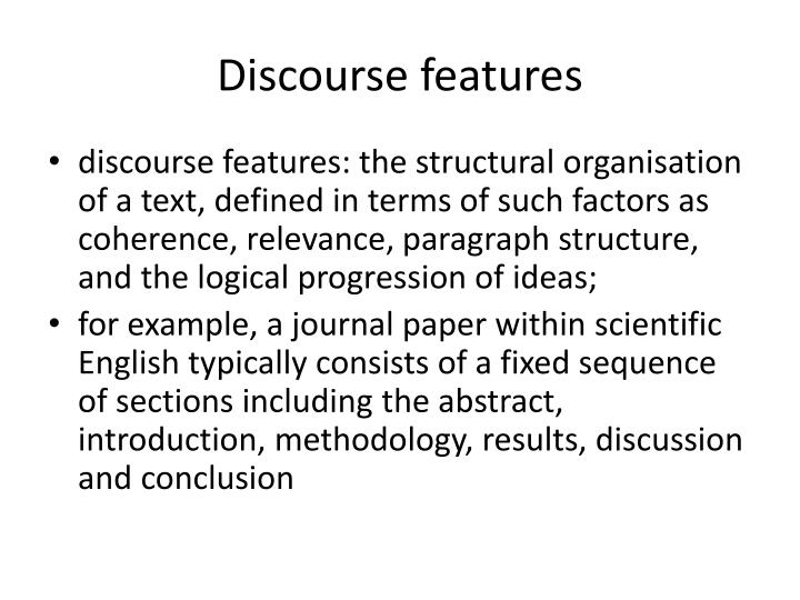 Discourse features